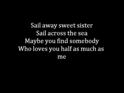Queen - Sail Away Sweet Sister - Lyrics