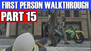 GTA 5 First Person Gameplay Walkthrough Part 15 - FIRST HEIST! | GTA 5 First Person