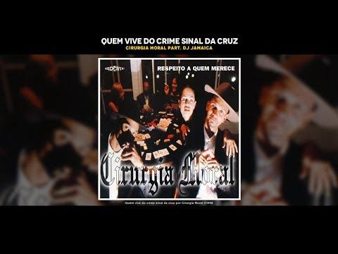 Música Quem Vive do Crime...(Sinal da Cruz)