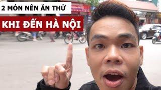 2 món nên ăn thử khi đến Hà Nội (Oops Banana Vlog #74)