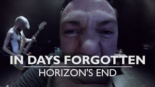 In Days Forgotten- Horizon's End OFFICIAL MUSIC VIDEO
