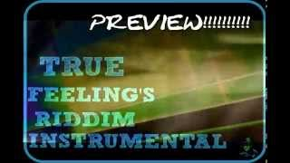 True Feelings Riddim Instrumental PREVIEW