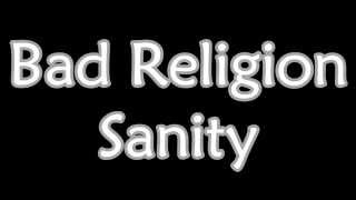 Bad Religion - Sanity (Lyrics)