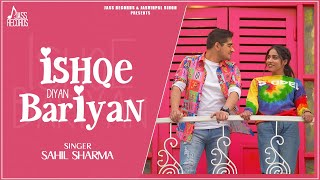 Ishqe Diyan Bariyan  | Official Video | Sahil Sharma (Saivo) | New Punjabi Songs 2021 | Jass Records
