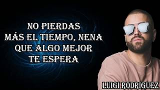 Nacho Ft Manuel Turizo   Déjalo (Letra Lyrics)