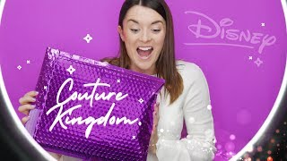 🎁 UNBOXING | COUTURE KINGDOM | DISNEY 💎