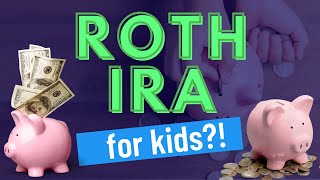 Setting up a Roth for your Children  | Mark J Kohler | Tax & Legal Tip