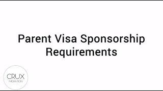 Parent Visa Sponsorship Requirements