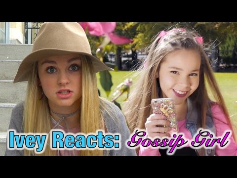 Ivey Reacts: Gossip Girl (Haschak Sisters)