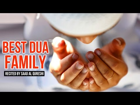 Best Dua For Family ᴴᴰ – This Prayer Will Protect Your Family!