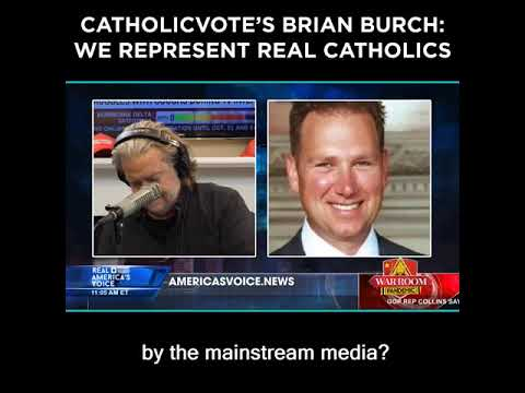 CatholicVote's Brian Burch: We Represent Real Catholics