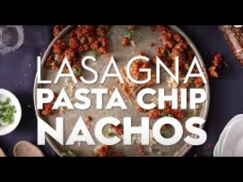 Lasagna Pasta Chip Nachos | Eat This Now | Better Homes & Gardens