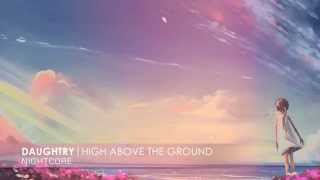 Nightcore - High Above The Ground