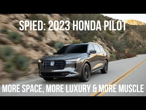 The 2023 Honda Pilot Will Be 3 Inches Longer And Could Have A Better Autopilot Than Tesla