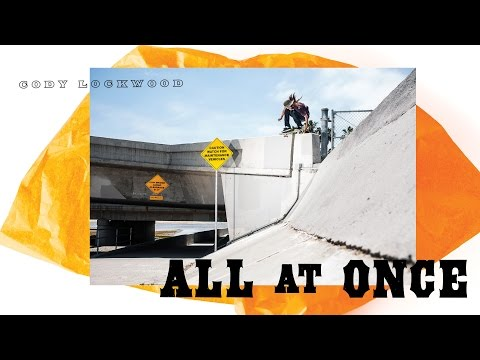 Cody Lockwood - All At Once Part