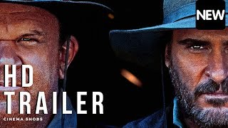 THE SISTERS BROTHERS OFFICIAL TRAILER #1 (HD) John C. Reilly, Jake Gyllenhaal
