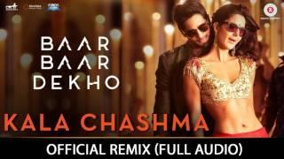 Kala Chashma Official REMIX Song | Badshah Indeep Bakshi | Latest Hindi Song | Sidharth Katrina