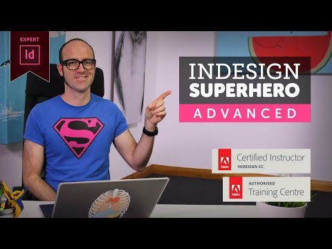 InDesign Advanced Course - Adobe InDesign CC 2018 - YouTube