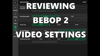 Free flight pro camera settings  BEBOP 1 & BEBOP 2 - Самые
