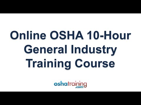 Online OSHA 10 Hour General Industry training course - YouTube