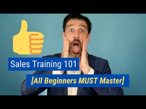 Sales Training 101 [All Beginners MUST Master] - YouTube