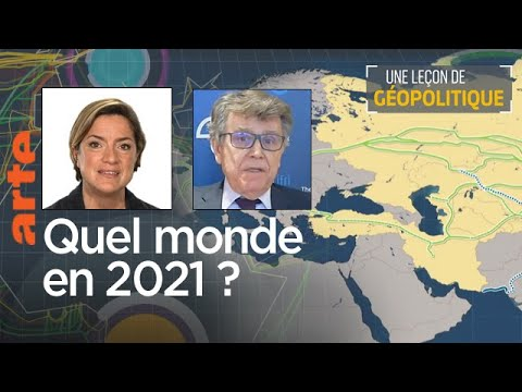 Quel monde en 2021 ? Une Leçon de géopolitique # 19 - Le Dessous des cartes | ARTE