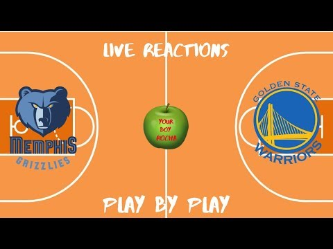 Memphis Grizzlies vs Golden State Warriors Live Reactions and Play By Play