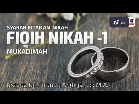 Kupas Tuntas Fiqh Nikah – Seri 1 – Ustadz Dr. Firanda Andirja, M.A.