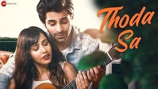 Thoda Sa - Official Music Video | Neel Chhabra & Kabir