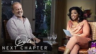 Exclusive: Kelsey Grammer Nearly Lost Role On Cheers | Oprah's Next Chapter | Oprah Winfrey Network