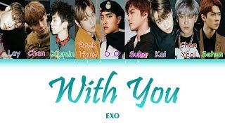 "EXO ""WITH YOU"" (Sub indo) Lirik {Color Coded-Rom-Ind}"