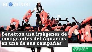 Benetton usa imágenes de inmigrantes del Aquarius en una de sus campañas