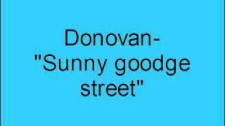 Donovan- Sunny goodge street