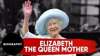 Elizabeth, the Queen Mother | Biography