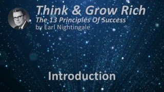 Think & Grow Rich 13 Success Principles by Earl Nightingale - Introduction