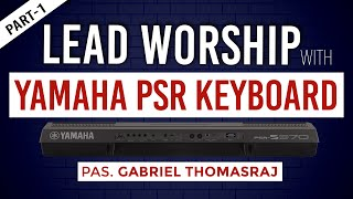 LIVE | How To Lead Worship With YAMAHA PSR Key Board | | 13 September 2020