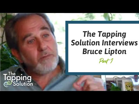 Bruce Lipton – The Tapping Solution