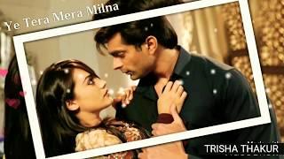 Ye Tera Mera Milna | WhatsApp Status | 30 Second | Lyrics