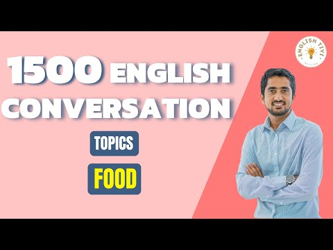 1500 English Conversations on 25 Topics Food - Learn English with Dialogues 12 ✔