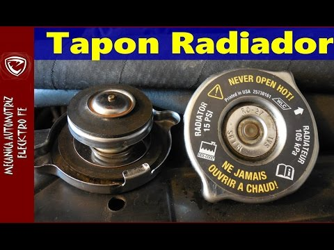Tapon del radiador (fallas y funcionamiento) version Extendida