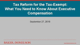 Tax Reform for the Tax-Exempt: What You Need to Know About Executive Compensation