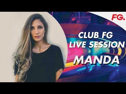 MANDA | CLUB FG | LIVE DJ MIX | RADIO FG
