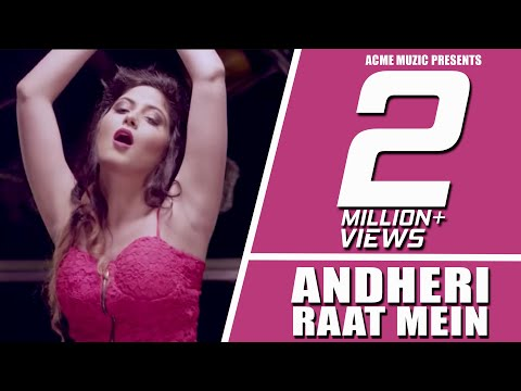 Andheri Raat Mein || King Kaazi feat Viruss || New Song 2017 || Full Video || Acme Muzic