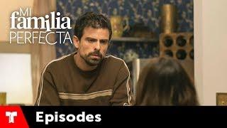Mi Familia Perfecta | Episode 56 | Telemundo English