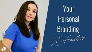 The X Factor In Your Personal Branding