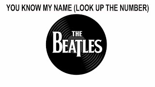 The Beatles Songs Reviewed: You Know My Name (Look Up The Number)