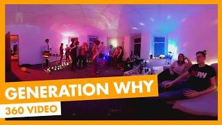 360° I Generation WHY I TV Lab