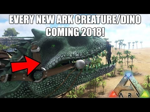 Every new ARK Dino/Creature coming in NEW UPDATES! - 2018 ARK UPDATES! (CONSOLE/PC)