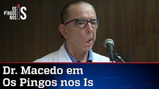 EXCLUSIVO: Dr. Macedo, médico de Bolsonaro, explica problema de saúde do presidente