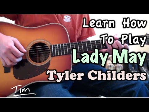 Tyler Childers Lady May Guitar Lesson, Chords, and Tutorial